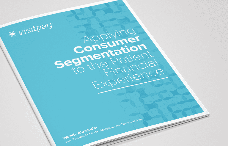 Applying Consumer Segmentation to the Patient Financial Experience - document preview